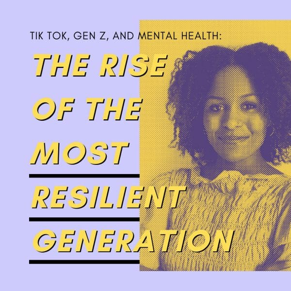 TikTok, Gen Z, and Mental Health